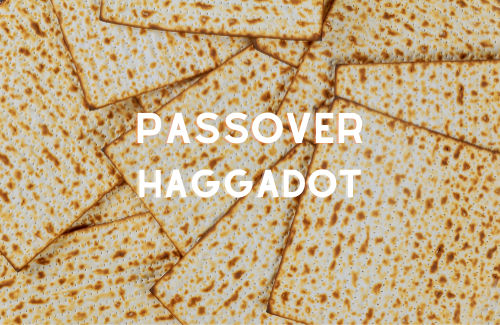 Haggadot and Passover Books to Move You—Emotionally and Physically